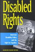 Disabled Rights American Disability Policy and the Fight for Equality