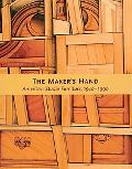 Maker's Hand American Studio Furniture 1940-1990