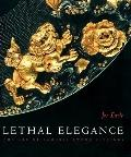 Lethal Elegance