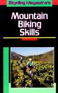 Bicycling Magazine's Mountain Biking Skills