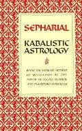 Kabalistic Astrology - A. Sepharial - Paperback - REPRINT