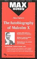 Alex Haley's the Autobiography of Malcom X