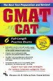 Gmat Cat 6 Full Length Practice Exams