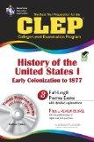 The CLEP History of the United States I w/CD (REA) - The Best Test Prep for the CLEP (Test P...