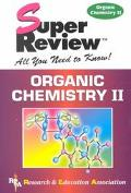 Super Review Organic Chemistry II