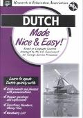 Dutch Made Nice & Easy!