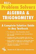 Algebra and Trigonometry Problem Solver A Complete Solution Guide to Any Textbook
