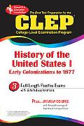Clep History of the United States I  Early Colonizations to 1877
