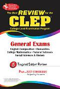 Best Review for the Clep General Exams  Featuring the Latest on the Clep Computer-Based Test...