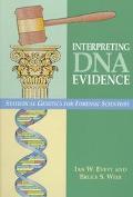 Interpreting DNA Evidence Statistical Genetics for Forensic Scientists