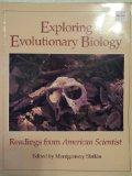 Exploring Evolutionary Biology: Readings from American Scientist