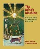 Mind's Machine : Foundations of Brain and Behavior