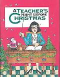 Teacher's Night Before Christmas