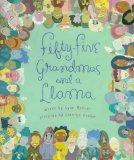 Fifty-Five Grandmas and a Llama - Lynn Manuel - Hardcover