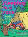 Sleeping in a Sack Camping Activities for Kids