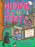 Hiding in a Fort Backyard Retreats for Kids