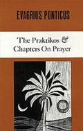 Evagrius Ponticus The Praktikos Chapters on Prayer