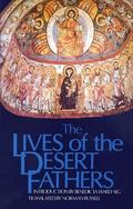 Lives of the Desert Fathers The Historia Monachorum in Aegypto