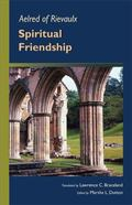 Aelred of Rievaulx: Spiritual Friendship (Cistercian Studies series)