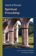 Aelred of Rievaulx: Spiritual Friendship (Cistercian Studies series)