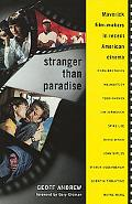 Stranger Than Paradise Maverick Film-Makers in Recent American Cinema