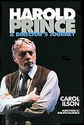 Harold Prince A Director's Journey