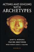 Acting and Singing with Archetypes (Limelight)
