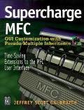 Supercharge MFC - Jeffrey Scott Galbraith - Paperback - BK&CD ROM