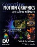 Creating Motion Graphics with After Effects (With CD-ROM) (DV Expert Series)