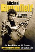 Michael Bloomfield If You Love These Blues
