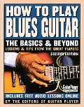 How to Play Blues Guitar The Basics And Beyond
