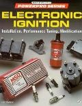 Electronic Ignition : Installation, Performance Tuning, Modification - Ben Watson - Paperback