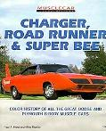 Charger, Road Runner, and Super Bee