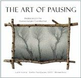 The Art of Pausing