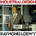 Industrial Design - Raymond Loewy - Paperback