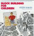 Block Building for Children Making Buildings of the World With the Ultimate Construction Toy