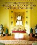Judith Miller's Guide to Period-Style Curtains and Soft Furnishings