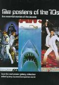 Film Posters of the 70s The Essential Movies of the Decade  From the Reel Poster Gallery Col...