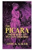 Picara From Hera to Fantasy Heroine