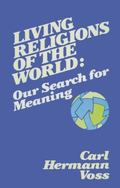 Living Religions of the World Our Search for Meaning