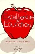 Excellence in Education Perspectives on Policy and Practice