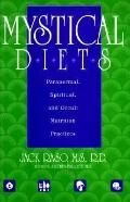 Mystical Diets Paranormal, Spiritual, and Occult Nutrition Practices