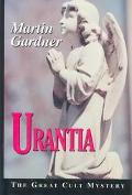 Urantia The Great Cult Mystery