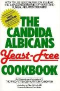 The Candida Albicans Yeast-Free Cookbook