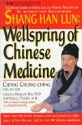 Shang Han Lun: Wellspring of Chinese Medicine