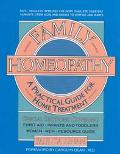 Family Homeopathy A Practical Handbook for Home Treatment