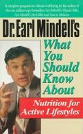 What You Should Know about Nutrition for Active Lifestyles - Earl L. Mindell - Paperback