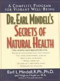 Dr. Earl Mindell's Secrets of Natural Health