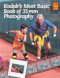 Kodak's Most Basic Book of 35Mm Photography