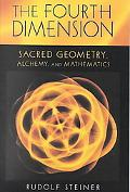 Fourth Dimension Sacred Geometry, Alchemy, and Mathematics